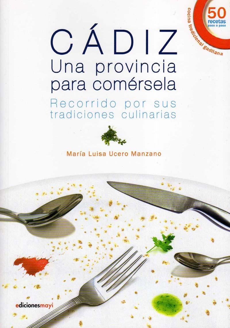 "Un libro: ""Cádiz, una provincia para comérsela"""
