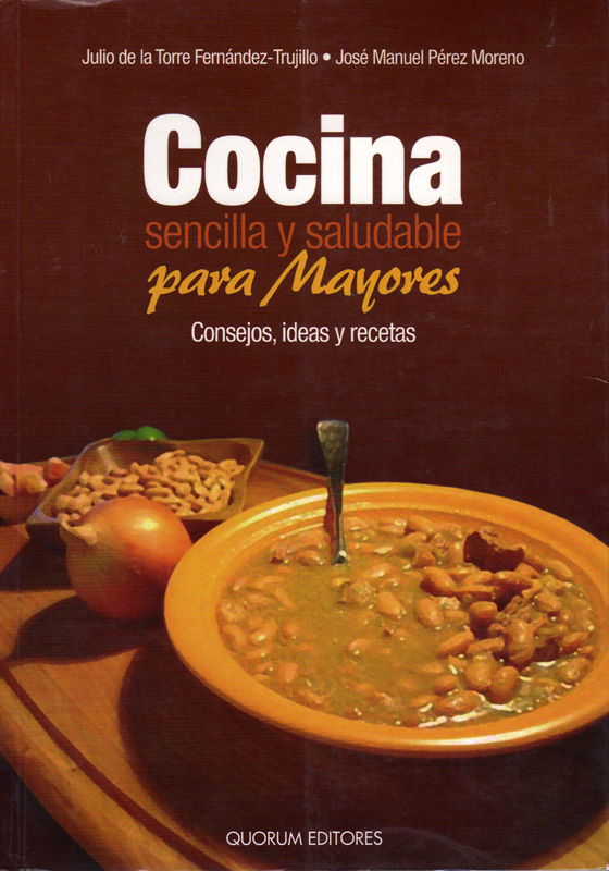 """Un libro: """"Cocina sencilla y saludable para mayores"""""""