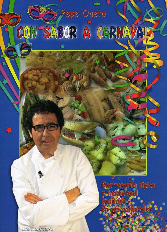 Con sabor a Carnaval, el libro de Pepe Oneto