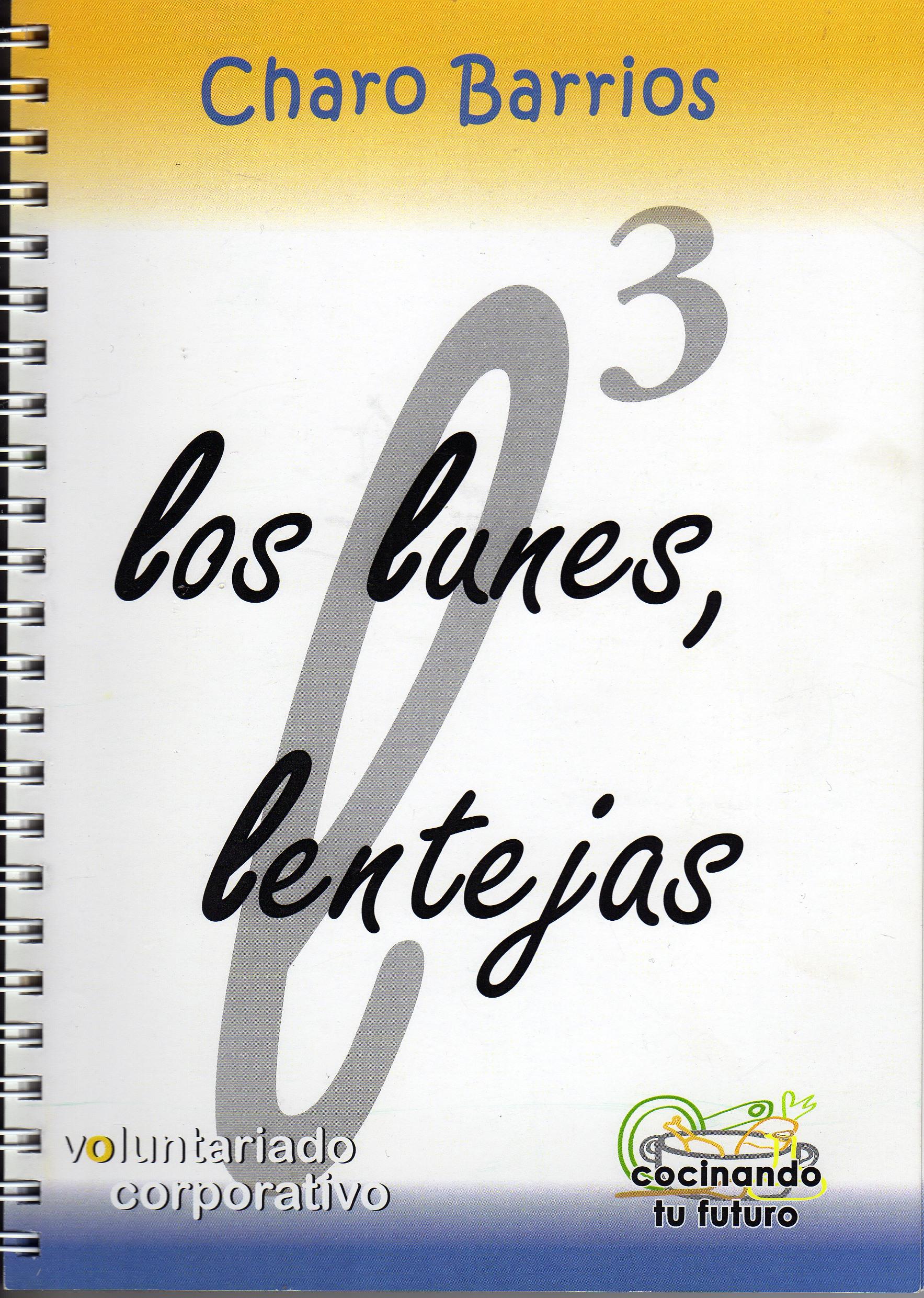 """Sobre el recetario """"Los Lunes, lentejas"""""""