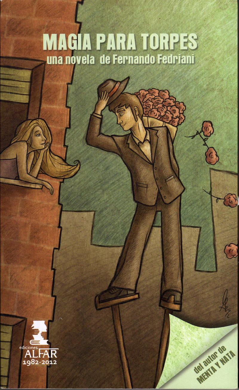 Magia para torpes, un libro de Fernando Fedriani Martel