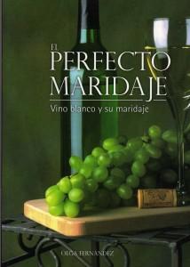 El perfecto maridaje vino blanco