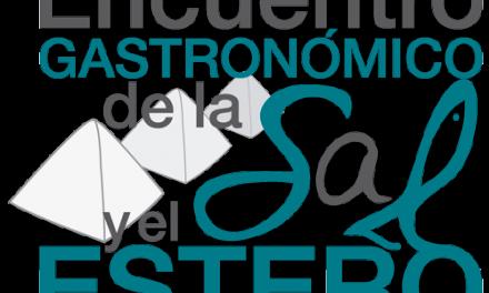 IV Encuentro Gastronómico de la Sal y el Estero