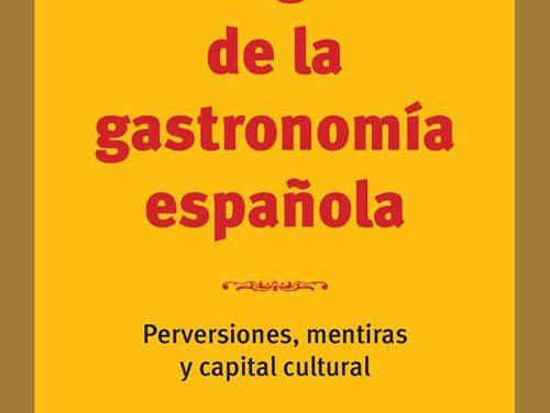 El engaño de la gastronomía española, por J. Berasaluce