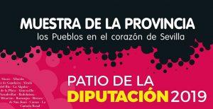 MUESTRA DE LA PROVINCIA DE SEVILLA @ PATIO DE LA DIPUTACIÓN DE SEVILLA