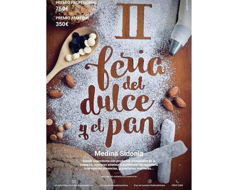 II FERIA DEL DULCE Y EL PAN EN MEDINA SIDONIA