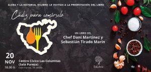 PRESENTACIÓN LIBRO CÁDIZ PARA COMÉRSELO @ Centro Cívico Casa de las Columnas
