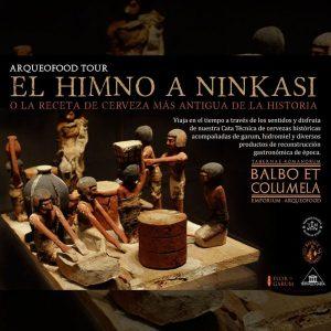 ARQUEOFOOD TOUR - EL HIMNO A NINKASI