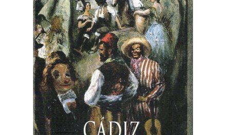 """""""Cádiz, cuna de dos cantes"""""""