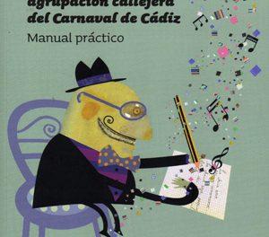 Manual para el carnaval de la calle en Cádiz
