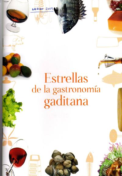 Estrellas de la gastronomía gaditana
