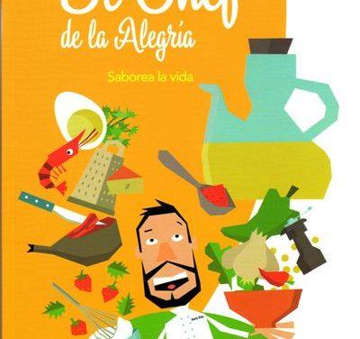 El Chef de la Alegría: libro premiado de cocina para niños