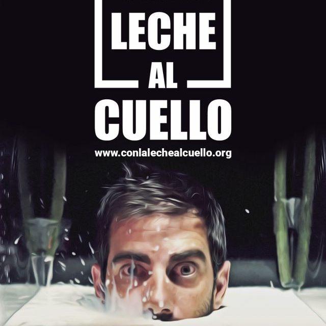 CON LA LECHE AL CUELLO