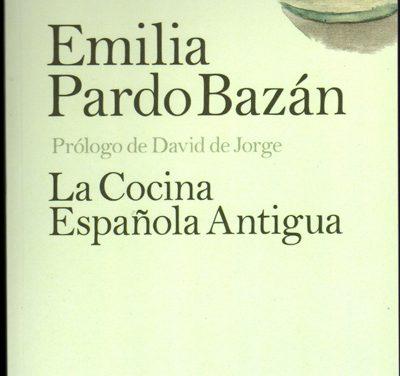La cocina española antigua, de Emilia Pardo Bazán